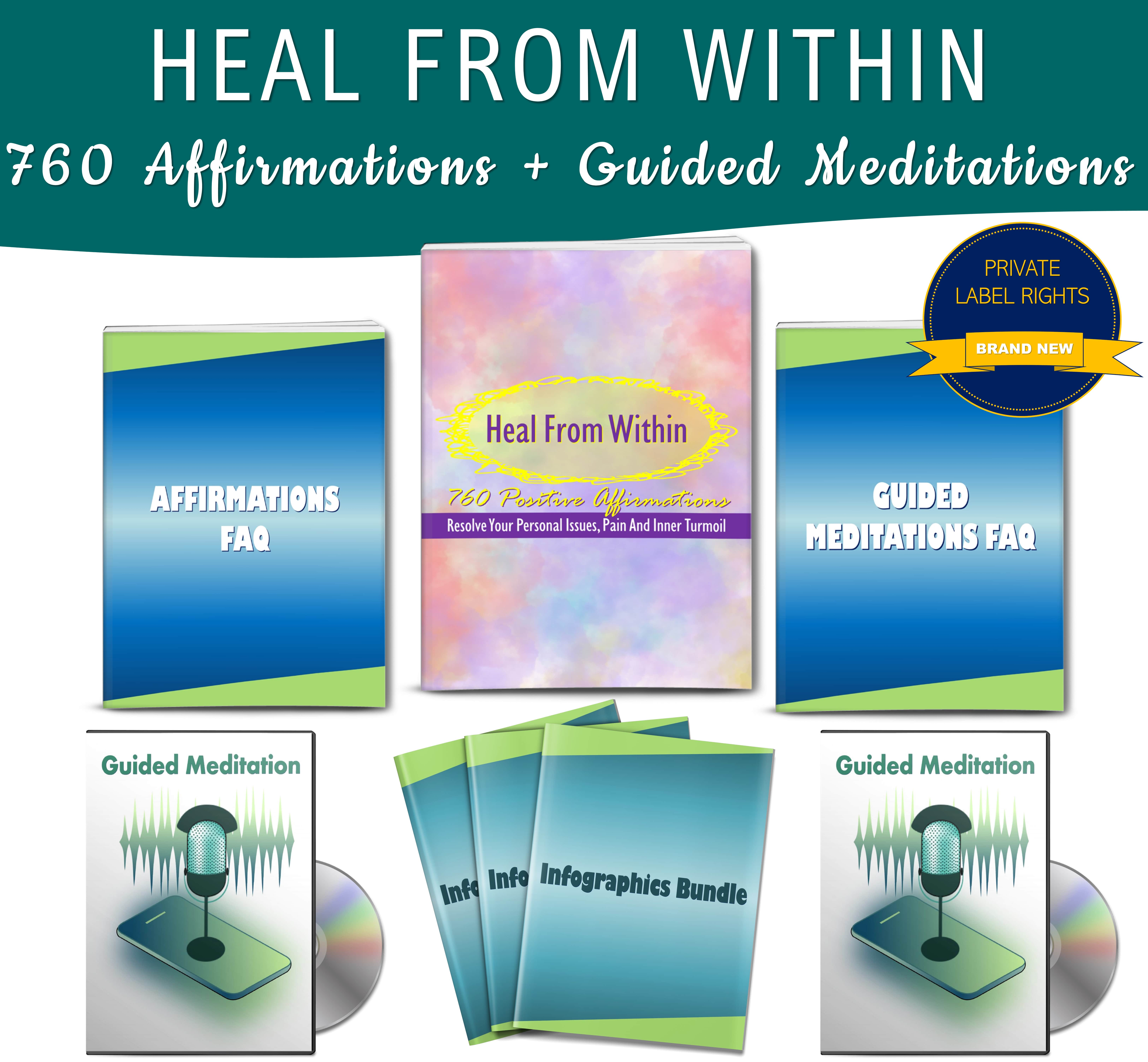 Heal From Within: 760 Positive Affirmations  + Guided Meditations PLR JV