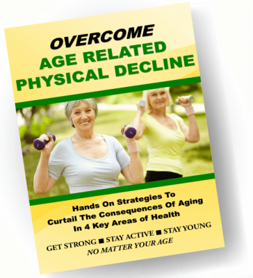 Overcome Age Related Physical Decline Report & 5 Health Articles Multi Pack