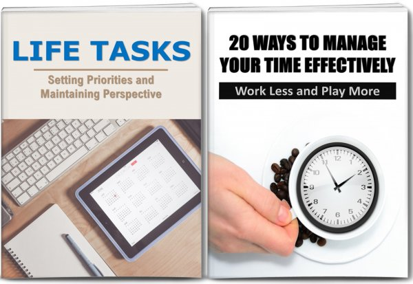 HIGHEST QUALITY 20 Ways To Manage Your Time Effectively Report, Life Tasks: Setting Priorities And Maintaining Perspective Report and 10 Articles with Full PLR Rights