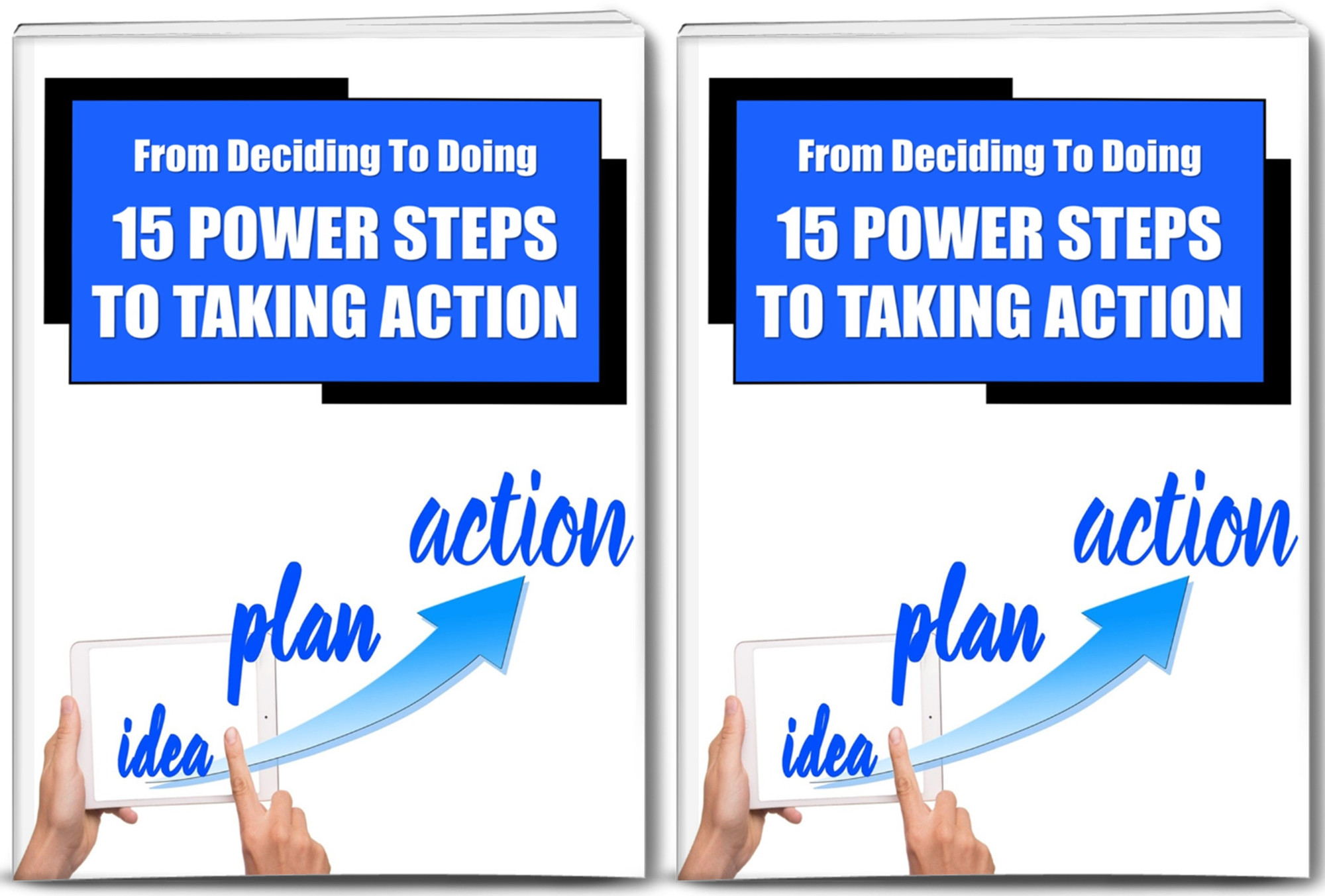 Move from decision to action - how to take action