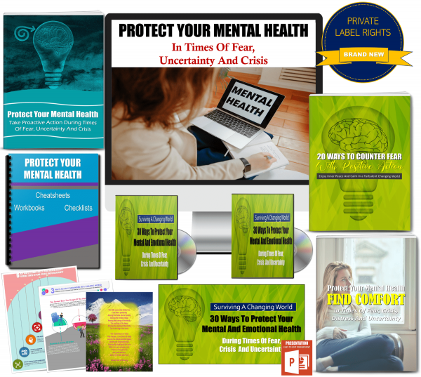 Protect Your Mental Health In Times Of Fear, Crisis And Uncertainty