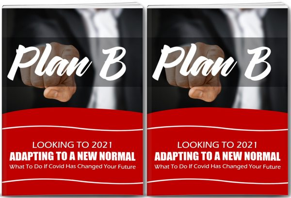 Adapting To A New Normal - If Covid Has Changed Your Future - Life With Covid Planning PLR Private Label Rights