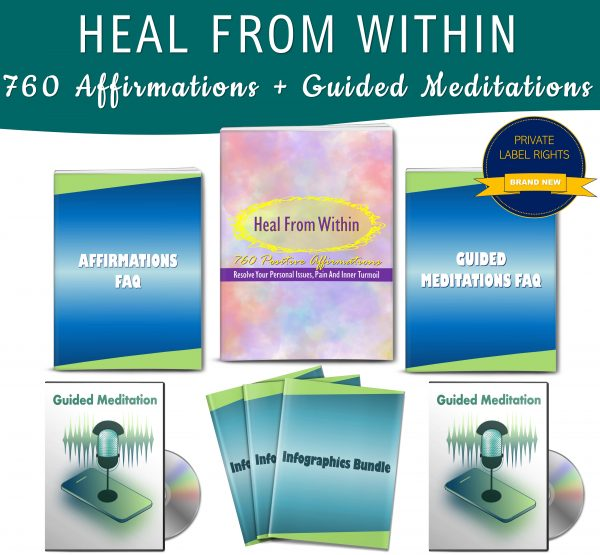 Heal From Within: 760 Positive Affirmations + Guided Meditations PLR